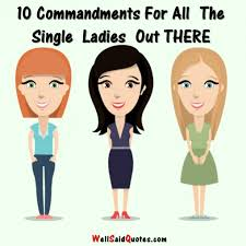Commandments For All The Single Ladies Out There