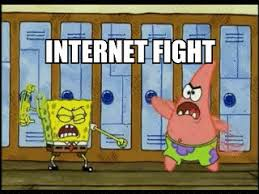 Meme Fight - image 504955 internet fight know your meme