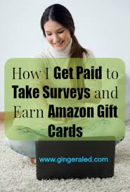 survey for gift cards how i get paid to take surveys and earn gift cards gingeraled