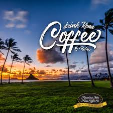 hawaiian wedding sayings drink kona coffee u0026 relax kona coffee beach memes and quotes