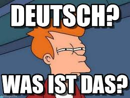 Meme Deutsch - deutsch futurama fry meme on memegen