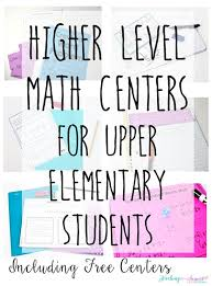 higher level math centers for upper elementary students including