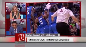 Matt Barnes Fight Matt Barnes Speaks On His Beef With Serge Ibaka