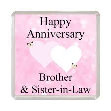 happy anniversary brother u0026 sister in law fridge magnet novelty