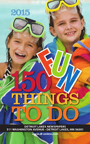 150 fun things to do in becker county by detroit lakes newspapers
