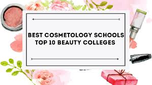 makeup schools in colorado best cosmetology schools 2018 best beauty schools