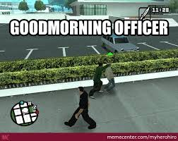 Meme Gta - just a normal day in gta san andreas by myherohiro meme center