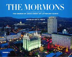 the mormons an illustrated history of the church of jesus christ