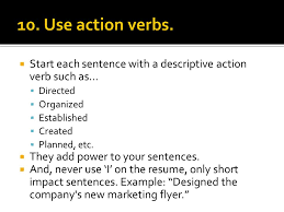 Use Action Verbs Resume by Bcm 3700 July Ppt Download