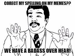 Neil Tyson Meme - neil degrasse tyson meme imgflip