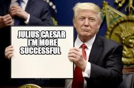 Success Meme Generator - meme creator julius caesar i m more successful meme generator at