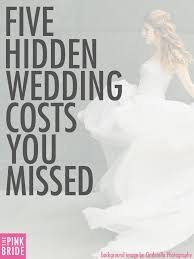 wedding costs five wedding costs you missed the pink