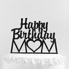 happy birthday mom cake topper mother u0027s day gift mom
