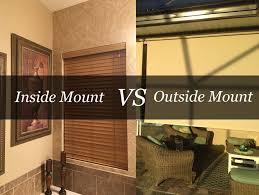 inside mounts vs outside mounts for blinds and shades blindster blog