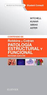compendio de robbins y cotran patologia estructural y funcional
