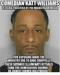 Katt Williams Meme - comedian katt williams is beingcrucified by the mainstream media for