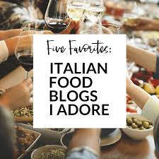 cooking blogs five italian food blogs i adore merry feast travels