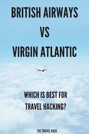 british airways black friday is british airways or virgin atlantic best for travel hacking