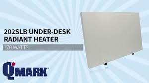 under desk radiant heater qmark 202slb radiant under desk heater sylvane youtube