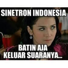 Meme Indo - 15 meme sindir sinetron indonesia benar benar nyata