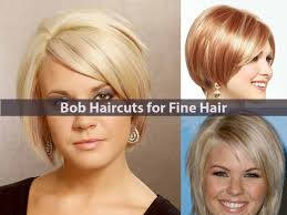 amazing bob haircuts for fine hair hairstyle for women