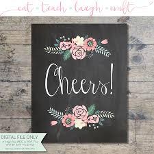 wedding chalkboard cheers wedding chalkboard floral print bridal shower decor
