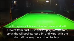 How To Clean Pool Table Felt by Best Way Ever To Clean A Club Snooker Table Youtube