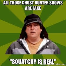 Hunter Meme - even more ghost hunting memes mysterious heartland