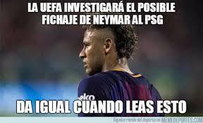 Neymar Memes - los memes más divertidos del fichaje de neymar por el psg as com
