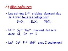 les halogenes les halogénures de lanthanides ppt télécharger