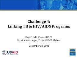 Challenge Hiv Challenge 4 Linking Tb Hiv Aids Programs Kayt Erdahl Project