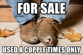 for sale used a copple times only poor man盍s shoes meme generator