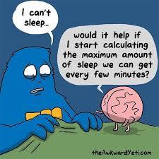 Insomnia Meme - awkward yeti theawkwardyeti on instagram anxiety insomnia