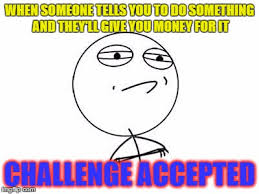 Challenge Completed Meme - challenge accepted rage face memes imgflip