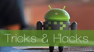 android tricks best android tricks 2018 android hacks