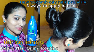 hairstyles for oily black hair heavy hair oiling routine 3 ways to apply oil comb oily hair