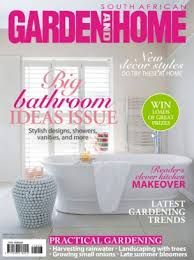 Home Design Magazines South Africa South African Garden And Home Magazine March 2017 Issue U2013 Get Your