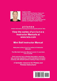 p i l a t e s mini ball instructor manual levels 1 5 amazon