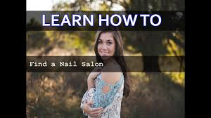 how to find a nail salon