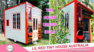 all home design inc lil red tiny house video tour with tiny houses australia tiny