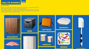 ikea in swedish is here to tell you exactly how to pron fast company