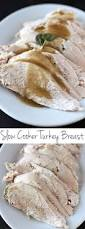 crock pot turkey recipes for thanksgiving slow cooker turkey breast handle the heat