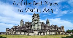 6 of the best places to visit in asia1 jpg