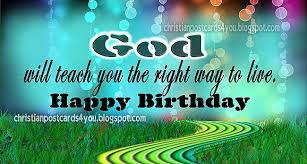 happy birthday god will teach you christian cards for you