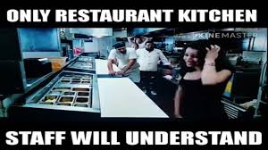 Kitchen Memes - only restaurant kitchen staff will understand youtube