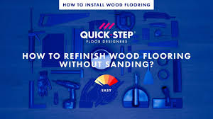 Refinish Hardwood Floors No Sanding by How To Refinish Wood Flooring Without Sanding Tutorial By Quick