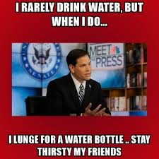 Stay Thirsty My Friends Meme - i rarely drink water but when i do i lunge for a water bottle