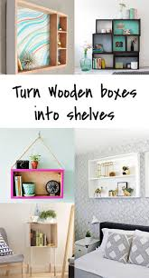 5 diy to try how to upcycle a wooden box into a shelf ohoh blog