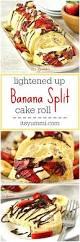 lightened up banana split cake roll its yummi