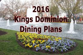2016 kings dominion dining plans cp food blog